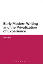 Early Modern Writing and the Privatization of Experience cover