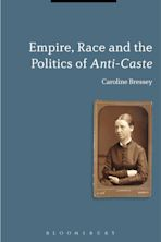 Empire, Race and the Politics of Anti-Caste cover