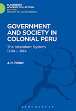 Government and Society in Colonial Peru cover