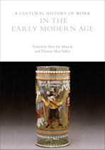 A Cultural History of Work in the Early Modern Age cover