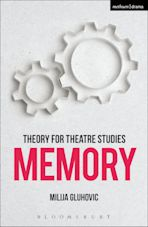 Theory for Theatre Studies: Memory cover