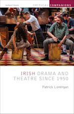 Irish Drama and Theatre Since 1950 cover