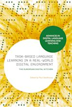 Task-Based Language Learning in a Real-World Digital Environment cover