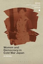 Women and Democracy in Cold War Japan cover