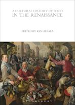 A Cultural History of Food in the Renaissance cover