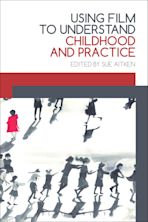Using Film to Understand Childhood and Practice cover