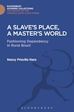 A Slave's Place, A Master's World cover