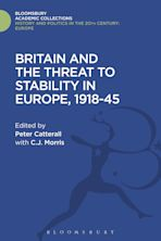 Britain and the Threat to Stability in Europe, 1918-45 cover