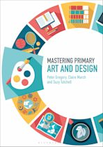 Mastering Primary Art and Design cover