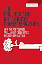 The Politics and Rhetoric of Commemoration cover