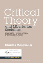 Critical Theory and Libertarian Socialism cover