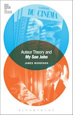 Auteur Theory and My Son John cover