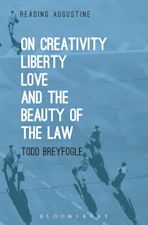 On Creativity, Liberty, Love and the Beauty of the Law cover