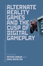 Alternate Reality Games and the Cusp of Digital Gameplay cover
