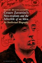 Cesare Zavattini's Neo-realism and the Afterlife of an Idea cover