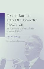 David Bruce and Diplomatic Practice cover