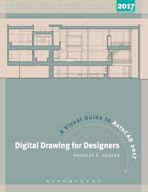 Digital Drawing for Designers: A Visual Guide to AutoCAD® 2017 cover