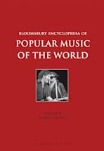 Bloomsbury Encyclopedia of Popular Music of the World, Volume 4 cover