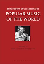 Bloomsbury Encyclopedia of Popular Music of the World, Volume 6 cover