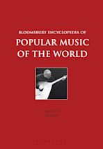 Bloomsbury Encyclopedia of Popular Music of the World, Volume 7 cover