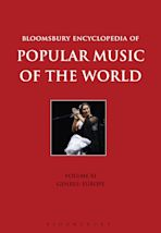 Bloomsbury Encyclopedia of Popular Music of the World, Volume 11 cover