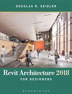 Revit Architecture 2018 for Designers cover