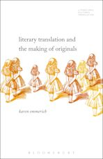 Literary Translation and the Making of Originals cover