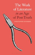 The Work of Literature in an Age of Post-Truth cover