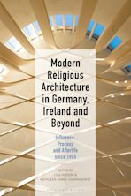 Modern Religious Architecture in Germany, Ireland and Beyond cover