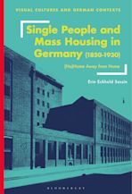 Single People and Mass Housing in Germany, 1850–1930 cover