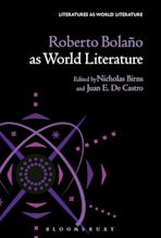 Roberto Bolaño as World Literature cover