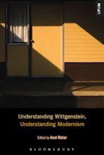 Understanding Wittgenstein, Understanding Modernism cover
