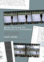 Being There and the Evolution of a Screenplay cover