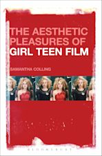 The Aesthetic Pleasures of Girl Teen Film cover