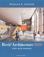 Revit Architecture 2020 for Designers cover
