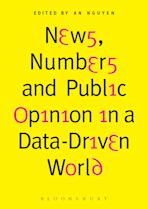 News, Numbers and Public Opinion in a Data-Driven World cover