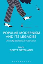 Popular Modernism and Its Legacies cover
