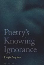 Poetry's Knowing Ignorance cover