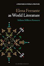 Elena Ferrante as World Literature cover