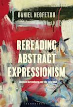 Rereading Abstract Expressionism, Clement Greenberg and the Cold War cover