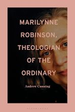 Marilynne Robinson, Theologian of the Ordinary cover