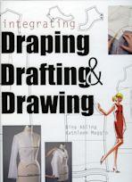 Integrating Draping, Drafting and Drawing cover
