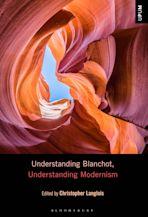 Understanding Blanchot, Understanding Modernism cover