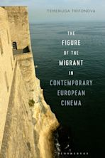 The Figure of the Migrant in Contemporary European Cinema cover