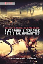 Electronic Literature as Digital Humanities cover