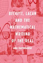Beckett, Lacan and the Mathematical Writing of the Real cover