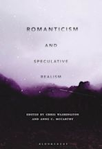 Romanticism and Speculative Realism cover