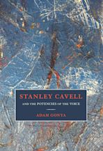 Stanley Cavell and the Potencies of the Voice cover