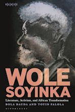 Wole Soyinka: Literature, Activism, and African Transformation cover