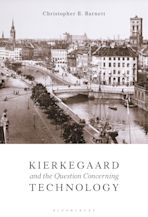 Kierkegaard and the Question Concerning Technology cover
